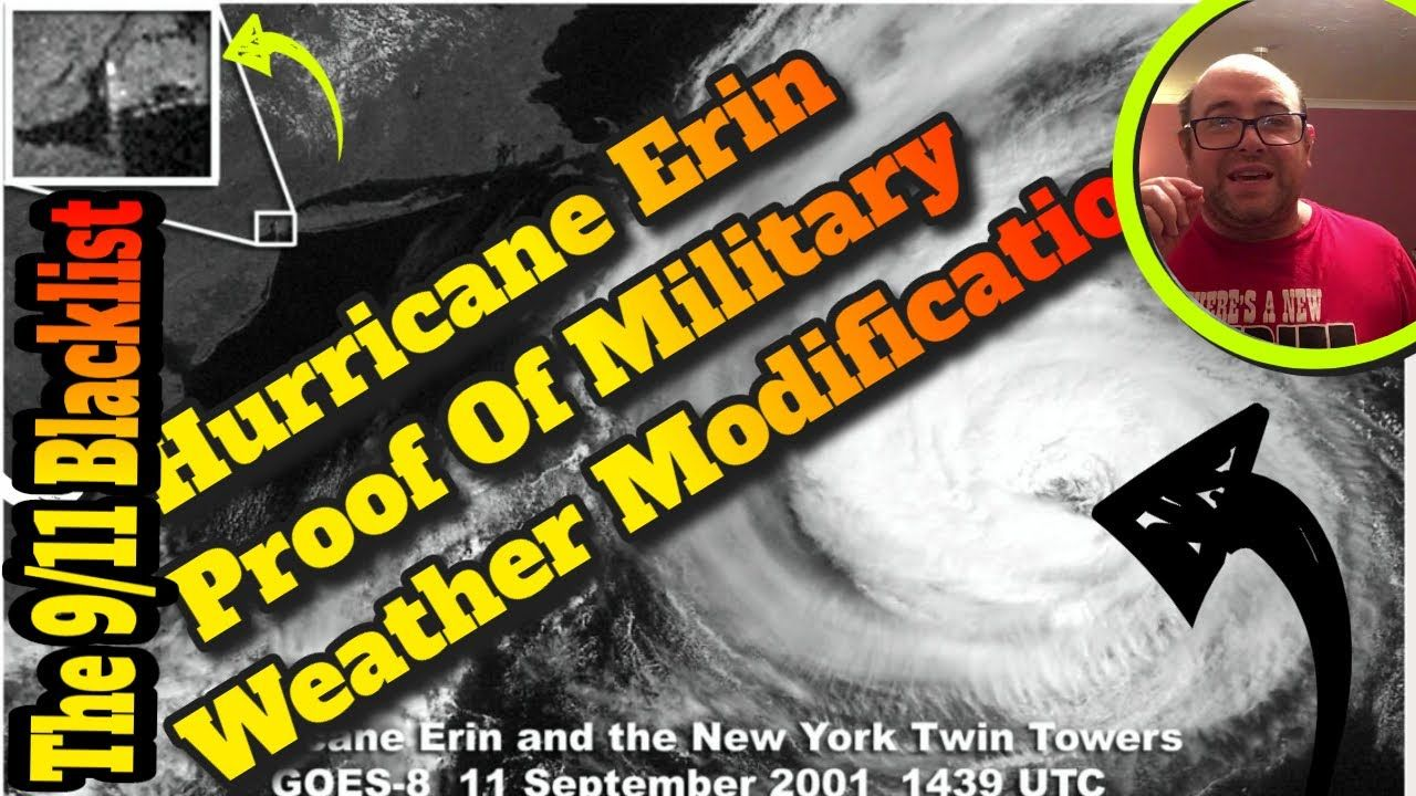 Weather Modification The Military Hurricane Erin 9 11 Connection Erin Hurricane Modification