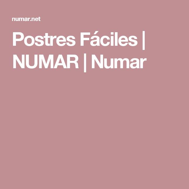 Postres Fáciles | NUMAR | Numar
