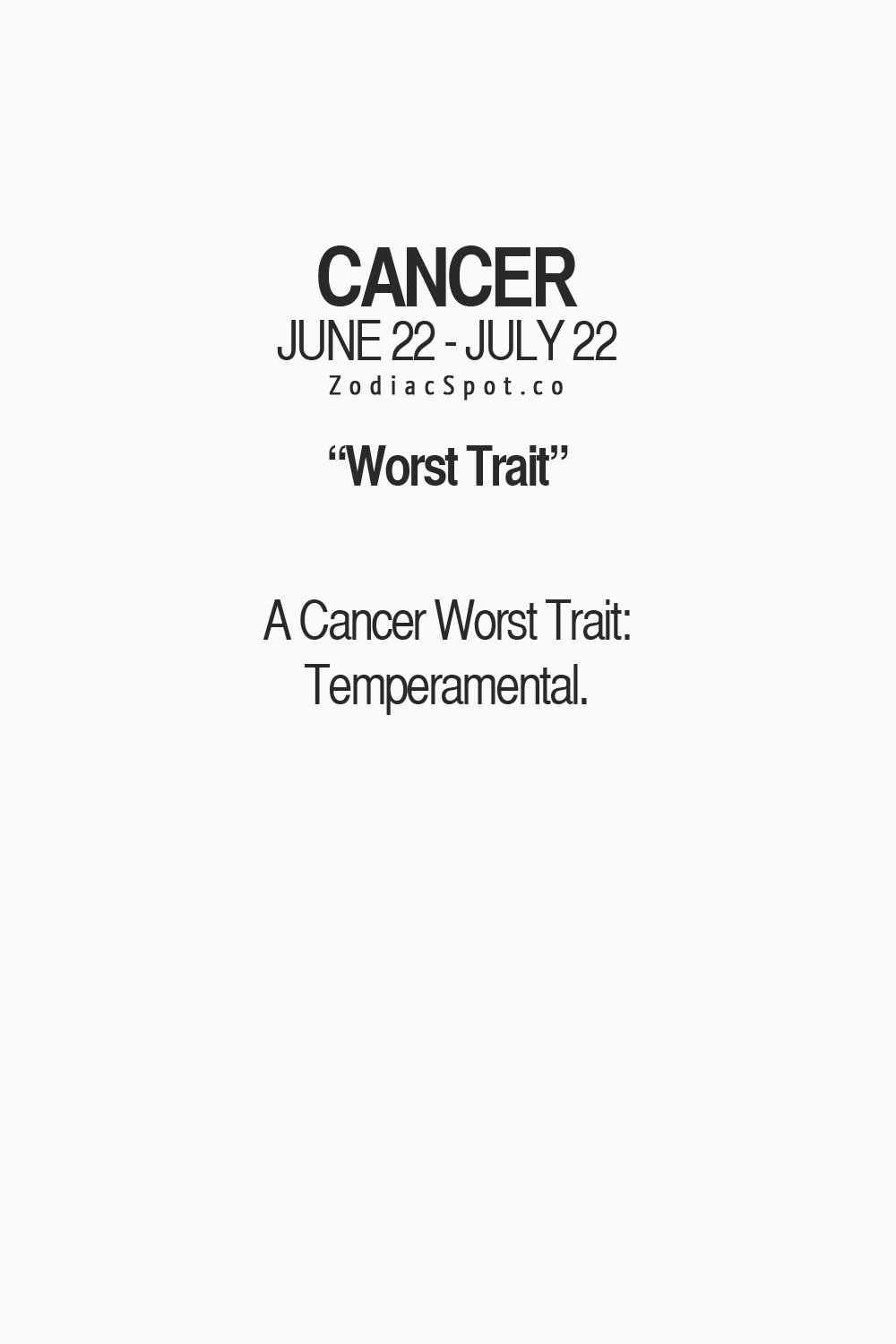 Cancer Sign Quotes What Is Your Zodiac's Worst Trait  The Zodiac Mind Pinterest