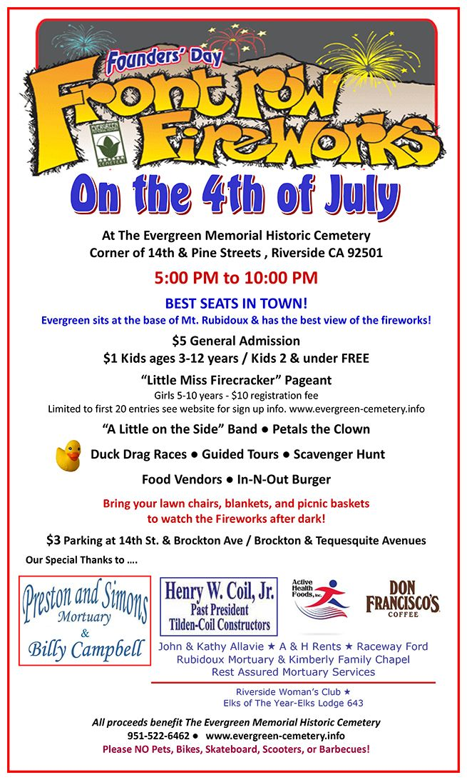 Take in the fireworks show from Evergreen Memorial Historic Cemetery! Just one of many fireworks displays for Riversiders to enjoy!