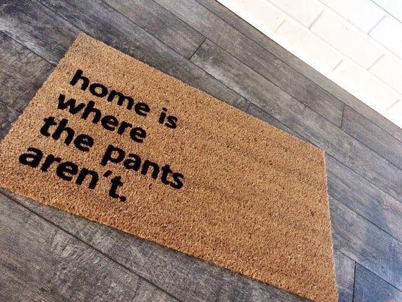 No Pants Doormat Funny Doormat Custom Welcome Mat Etsy Door Mat Funny Doormats Funny Welcome Mat