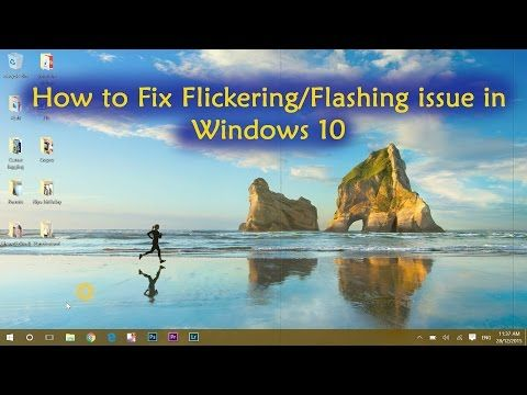 How to solve windows screen flickering issue Computer