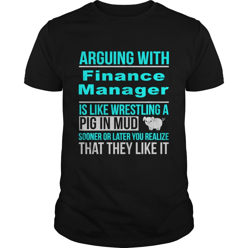 Arguing With Finance Manager Is Like Wrestling A Pig In