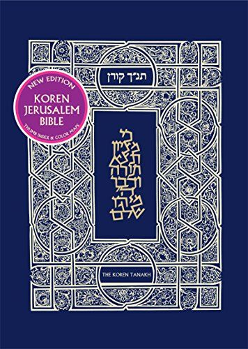 Koren Jerusalem Tanakh With Thumb Tabs Hebrew Edition Since Its Initial Publication In The 1960s The Koren Tana Jerusalem Bible Edition English To Hebrew