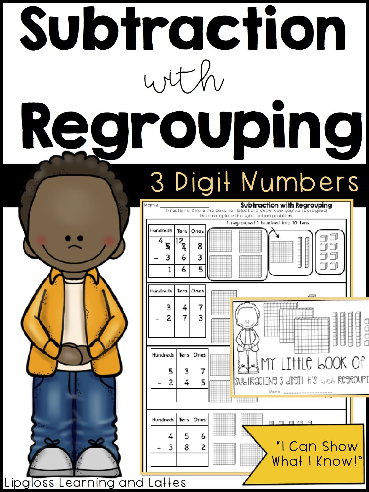 Subtraction With Regrouping Three Digit Numbers From