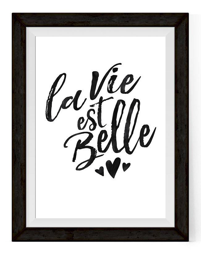 La Vie Est Belle Quote Home Office Printable Art Work Printable Poster Diy Printable Quote Print Wall Art Quotes Belle Quotes Home Quotes And Sayings