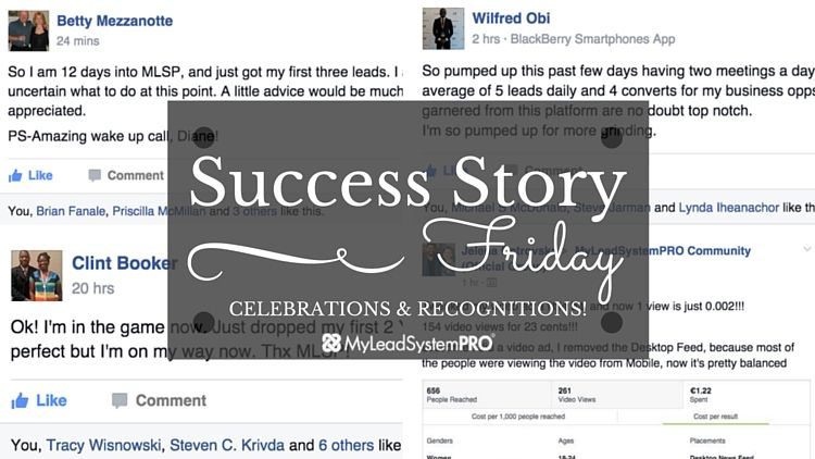 [Success Stories Friday] Watch What These Future Leaders Are Doing Inside of MLSP (And Do It Too!)… | My Lead System PRO - MyLeadSystemPRO
