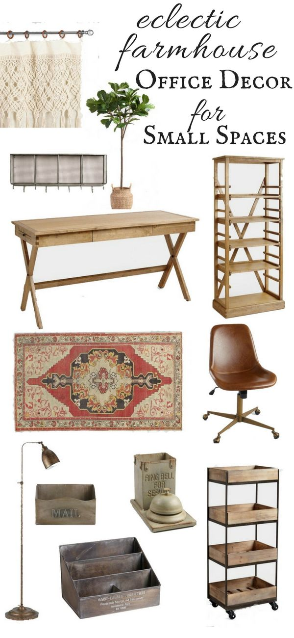 Eclectic Farmhouse Office Decor For Small Spaces | Farmhouse Office, Small  Spaces And Small Space Living