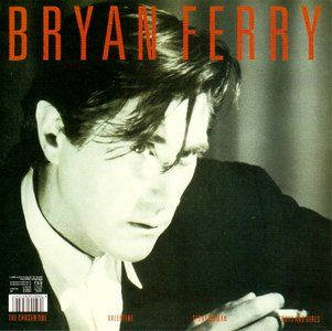 Bryan Ferry. Our style icon. Kiss and tell, money talks... and love, it burns.