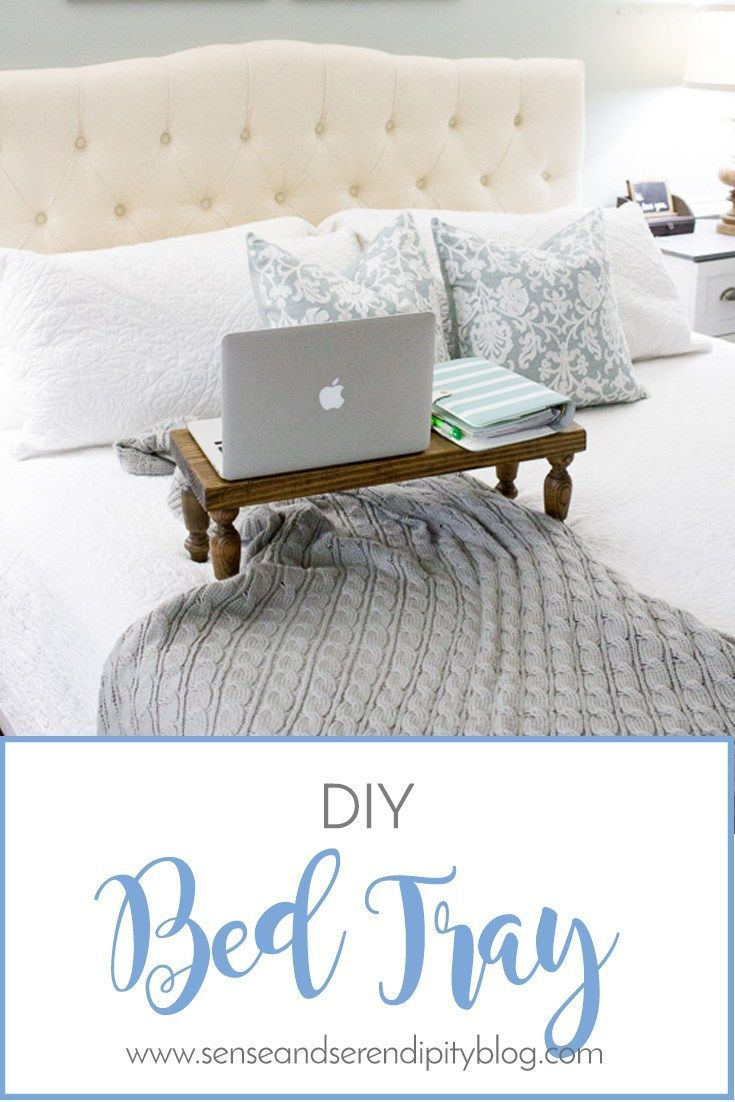 Diy Bed Tray Sense Serendipity Quick And Easy Bed Tray Tutorial Bed Tray Diy Bed Tray Diy Bed
