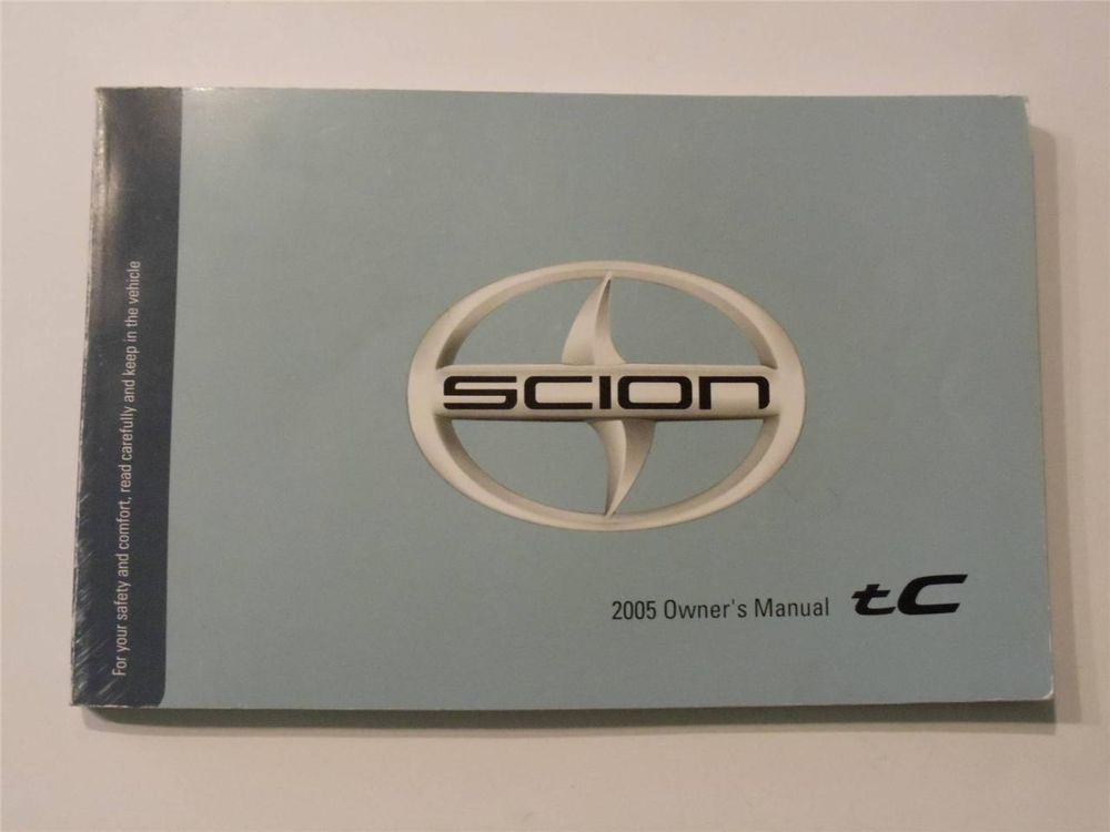 2005 scion tc owners manual book owners manuals pinterest 2005 rh pinterest com 2005 Toyota Scion tC 2005 Toyota Scion tC