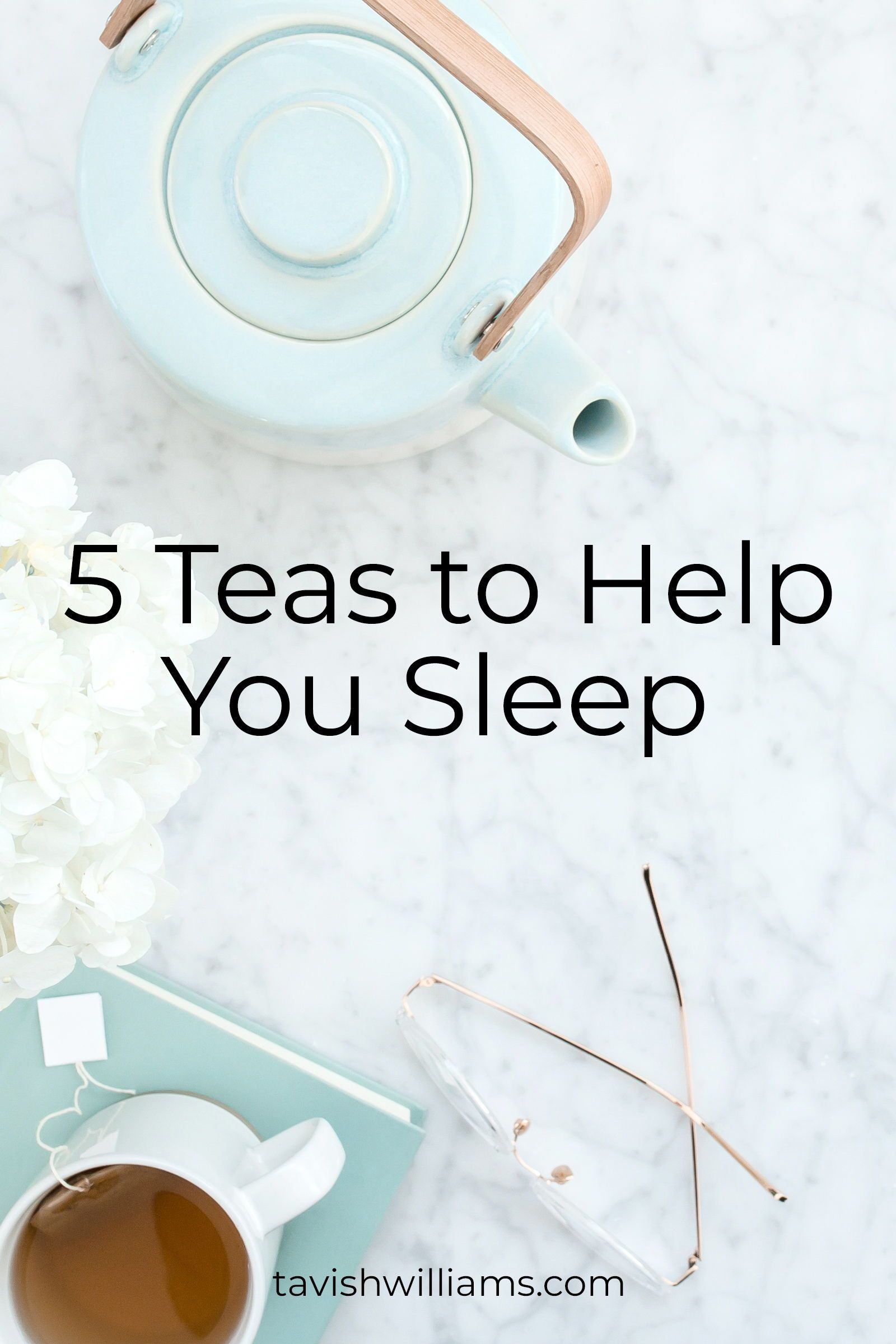 herbal teas to help you sleep | sleeping well | pinterest | wellness