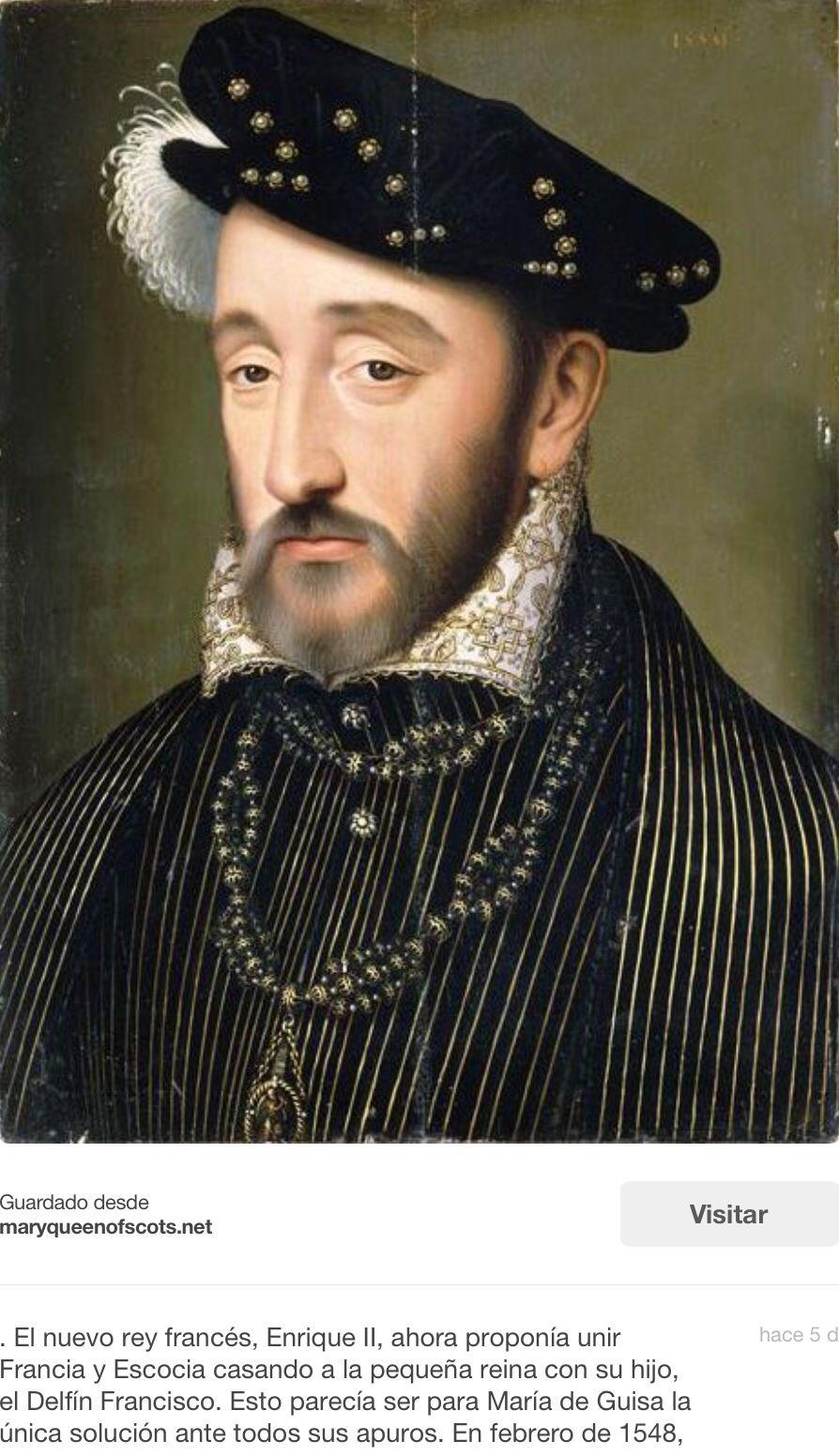 Su Suegro Enrique Ii Rey De Francia E Hijo De Francisco I Enamorado Perdido Toda La Vida De Su Ama Catalina De Medici Retrato De Hombre Retratos Masculinos