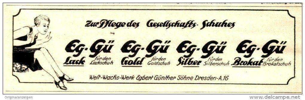 Original-Werbung/ Anzeige 1927 - SCHUHPFLEGE EK-GÜ / WELT-WACHS-WERK EGBERT GÜNTHER SÖHNE DRESDEN - ca. 140 X 40 mm
