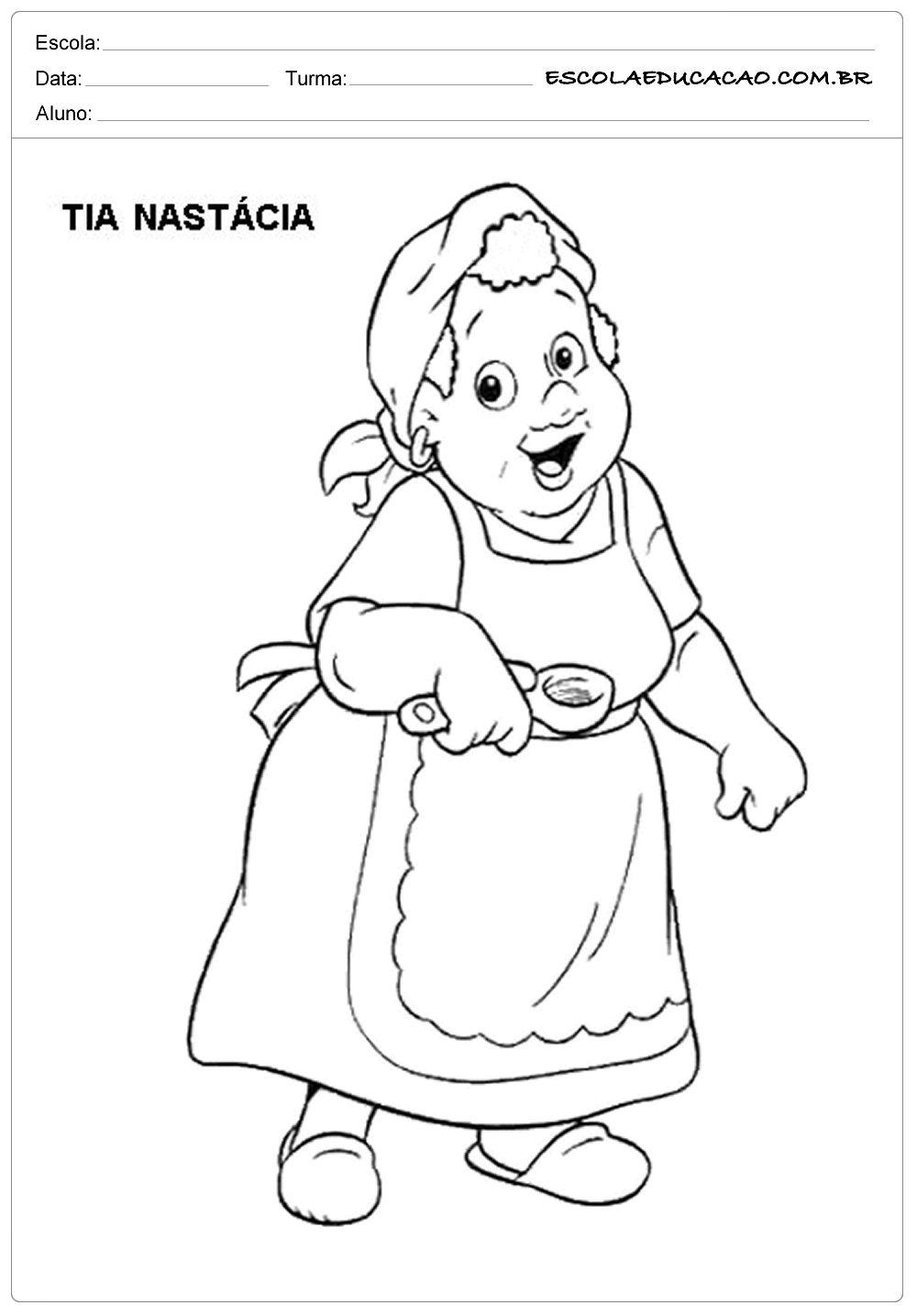 Atividade Monteiro Colorir Tia Nastacia Atividade Dia Do