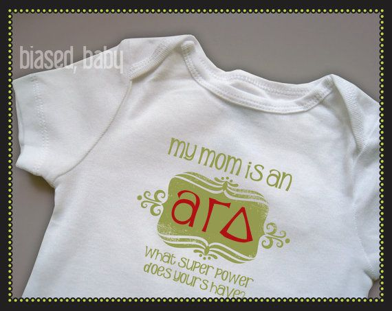 Alpha Gamma Delta Mommy Funny Baby Gift Every Agd Child Should Have