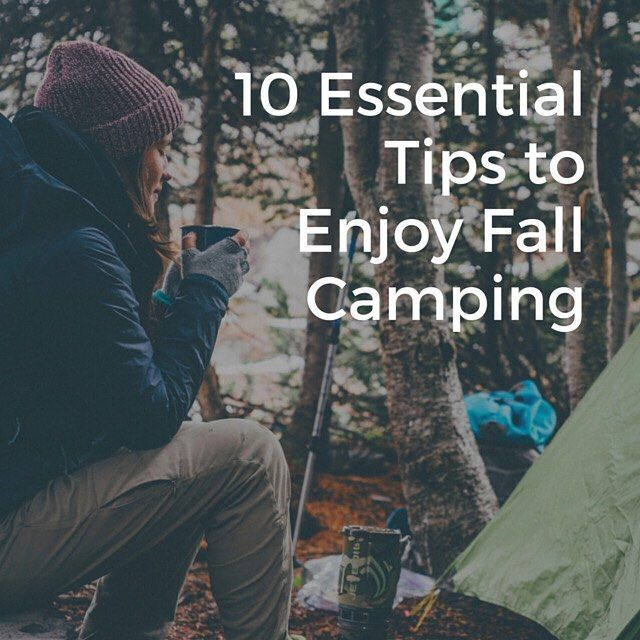 Fall camping can be just as enjoyable as Summer camping if not more but it can also take a turn for the worse if you arent prepared. These 10 essential tips to enjoy camping this Fall should help you be more prepared and getting the most out of what Fall camping has to offer... Read the full post at http://bit.ly/fallcampingtips #camping #autumn #fallcamping #campingtips