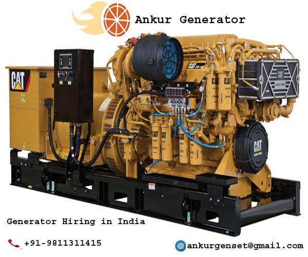 Generatorhiring Co In Ankur Generator Generator Hiring In India Diesel Generators Generation Cat Engines