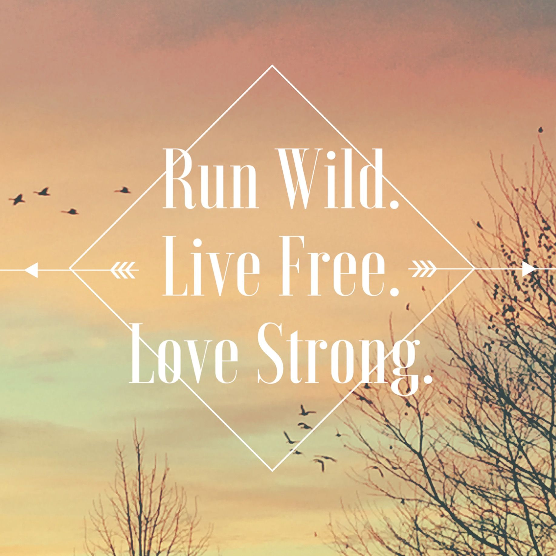 Run Wild. Live Free. Love Strong. For King And Country