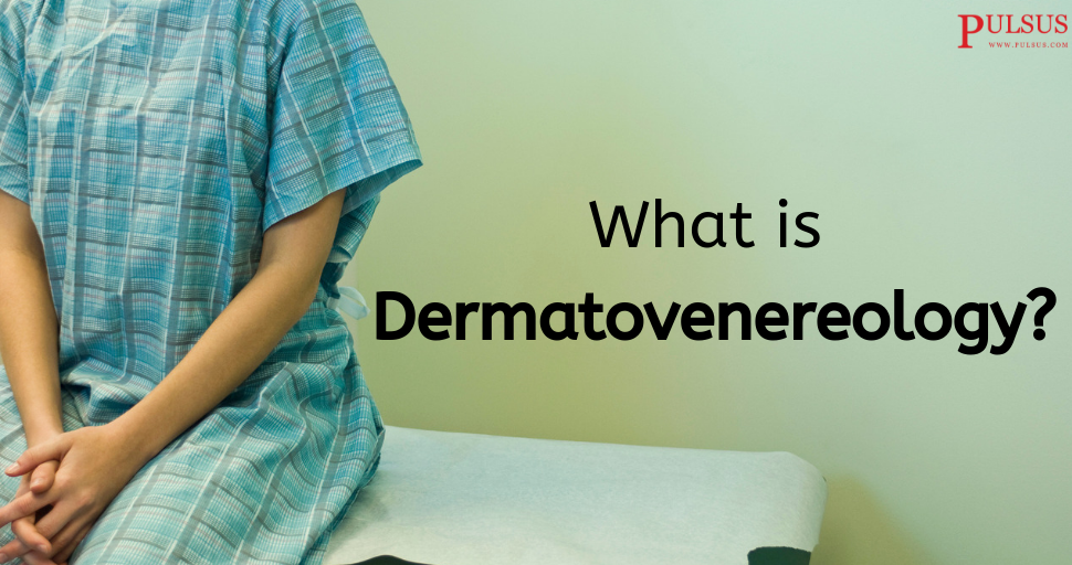 What Is Dermatovenereology Aesthetic Medicine Dermatology Sexually Transmitted