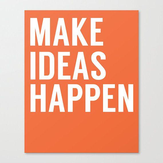 make ideas happen office art office decor motivational quote print inspirational art. Black Bedroom Furniture Sets. Home Design Ideas
