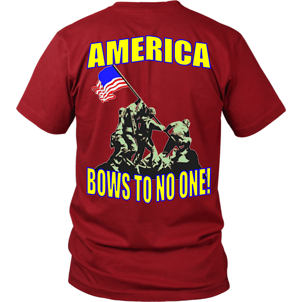 AMERICA BOWS TO NO ONE! – We The People Designs