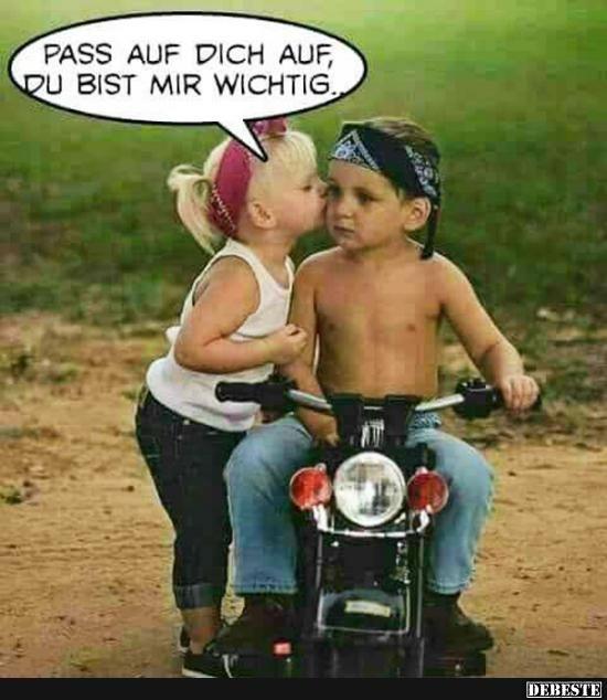 Pass Auf Dich Auf Du Bist Mir Wichtig Biker Spruche Motorrad Spruche Harley Davidson Frauen