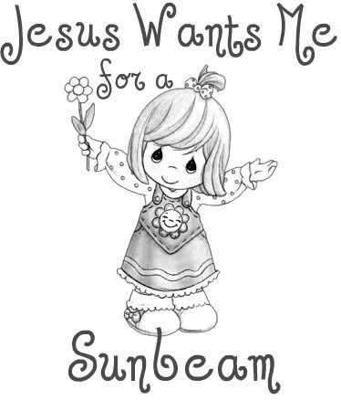 Jesus Wants Me for a SUNBEAM! | Precious moments coloring ...