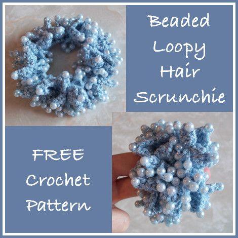 Beaded Loopy Hair Scrunchie - FREE Crochet Pattern