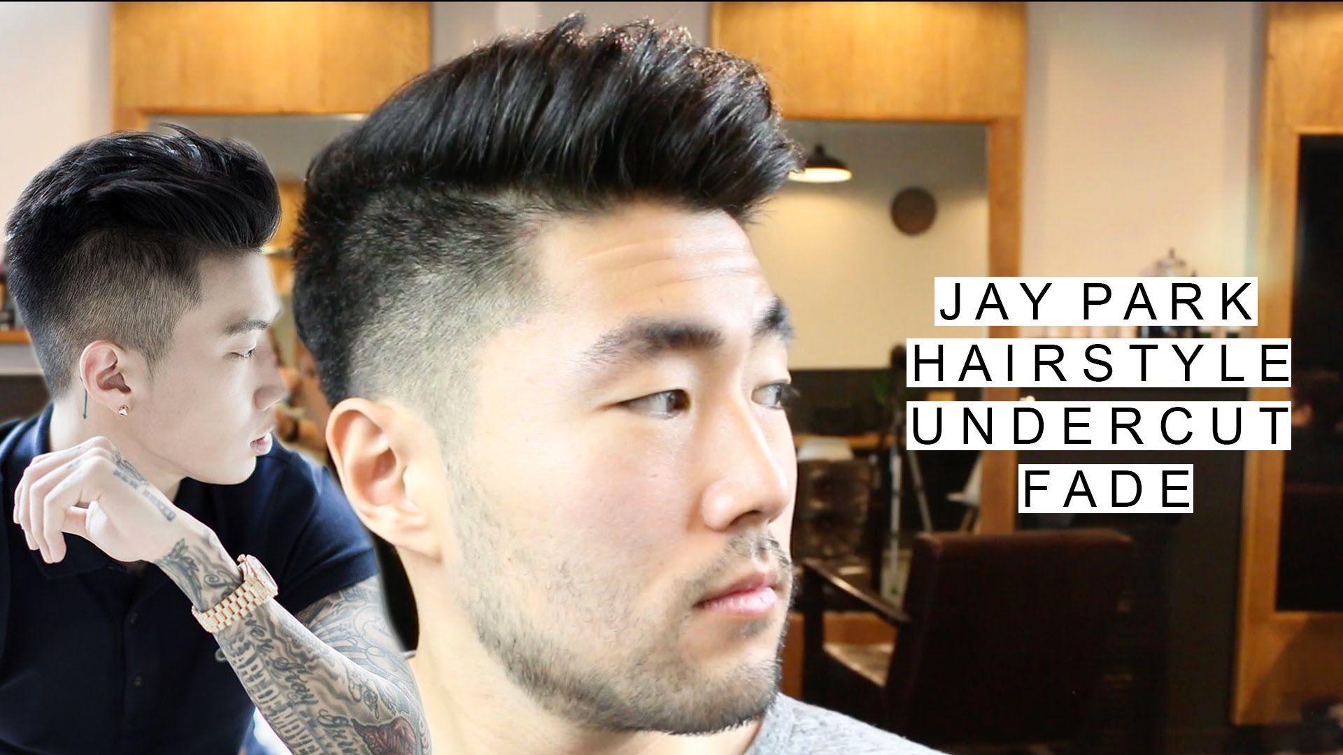 jay park inspired undercut /w fade | asian men's hairstyles