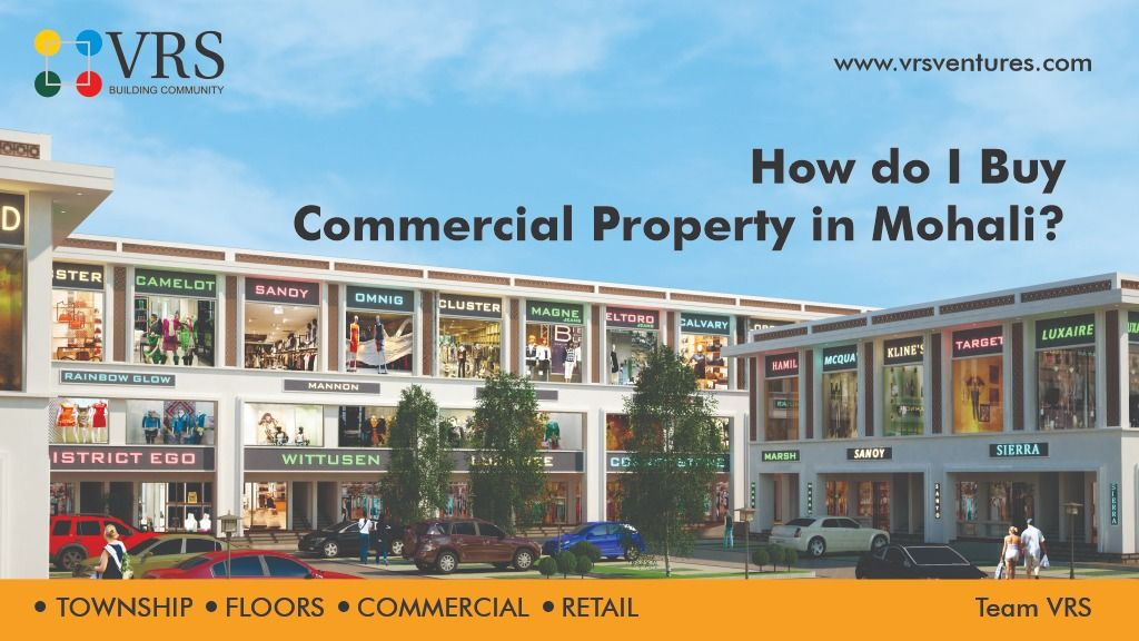 How do i buy commercial property in mohali in 2020