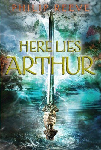 Here Lies Arthur Philip Reeve 2008 What Are We Reading