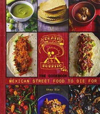 Death by burrito cookbook pdf mexican street food street food and death by burrito cookbook pdf mexican street foodmexican forumfinder Image collections