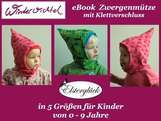 Kindermode - eBook WINTERWICHTEL Schnittmuster Zwergenmütze - ein ...