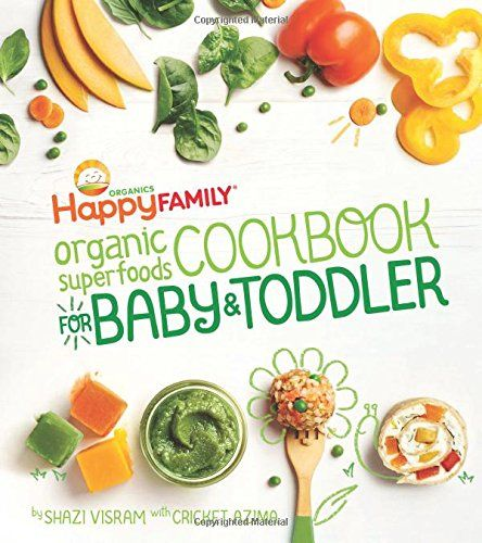 The happy family organic superfoods cookbook for baby toddler pdf the happy family organic superfoods cookbook for baby toddler pdf cookbooks pinterest organic superfoods superfoods and food baby forumfinder Images