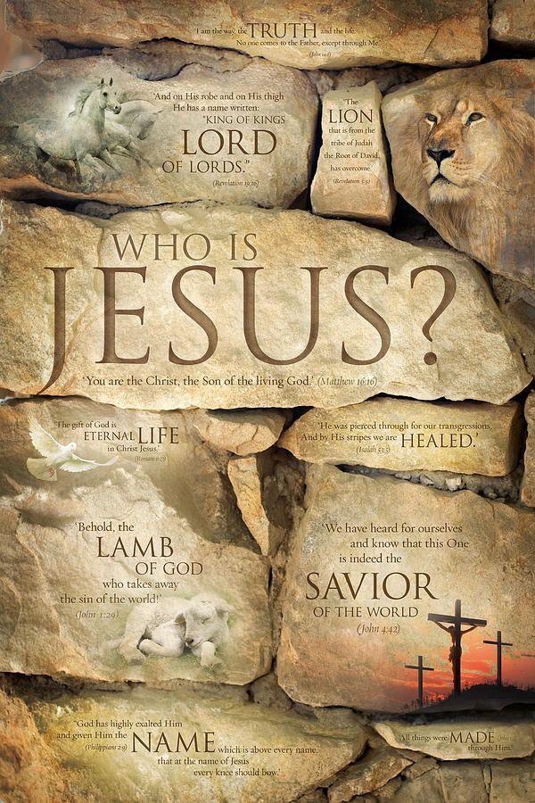 Who Is Jesus Ecritures Bibliques Foi En Dieu Noms De Jesus