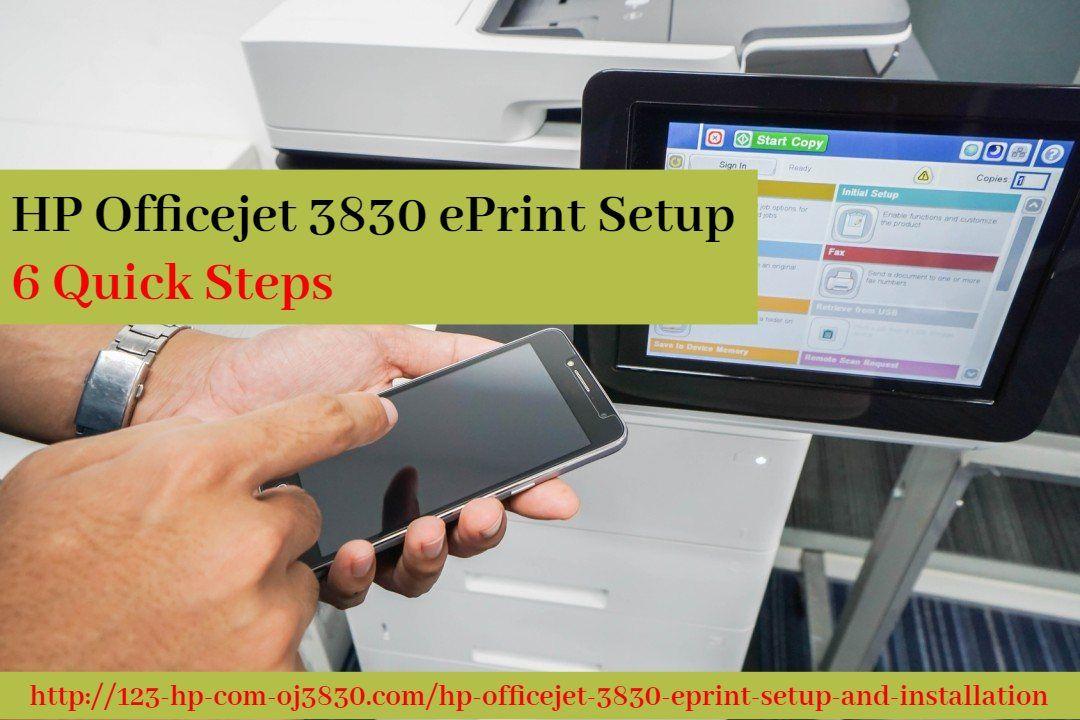 Hp Officejet 3830 Eprint Setup 6 Quick Steps Hp Officejet Hp Printer Wireless Networking