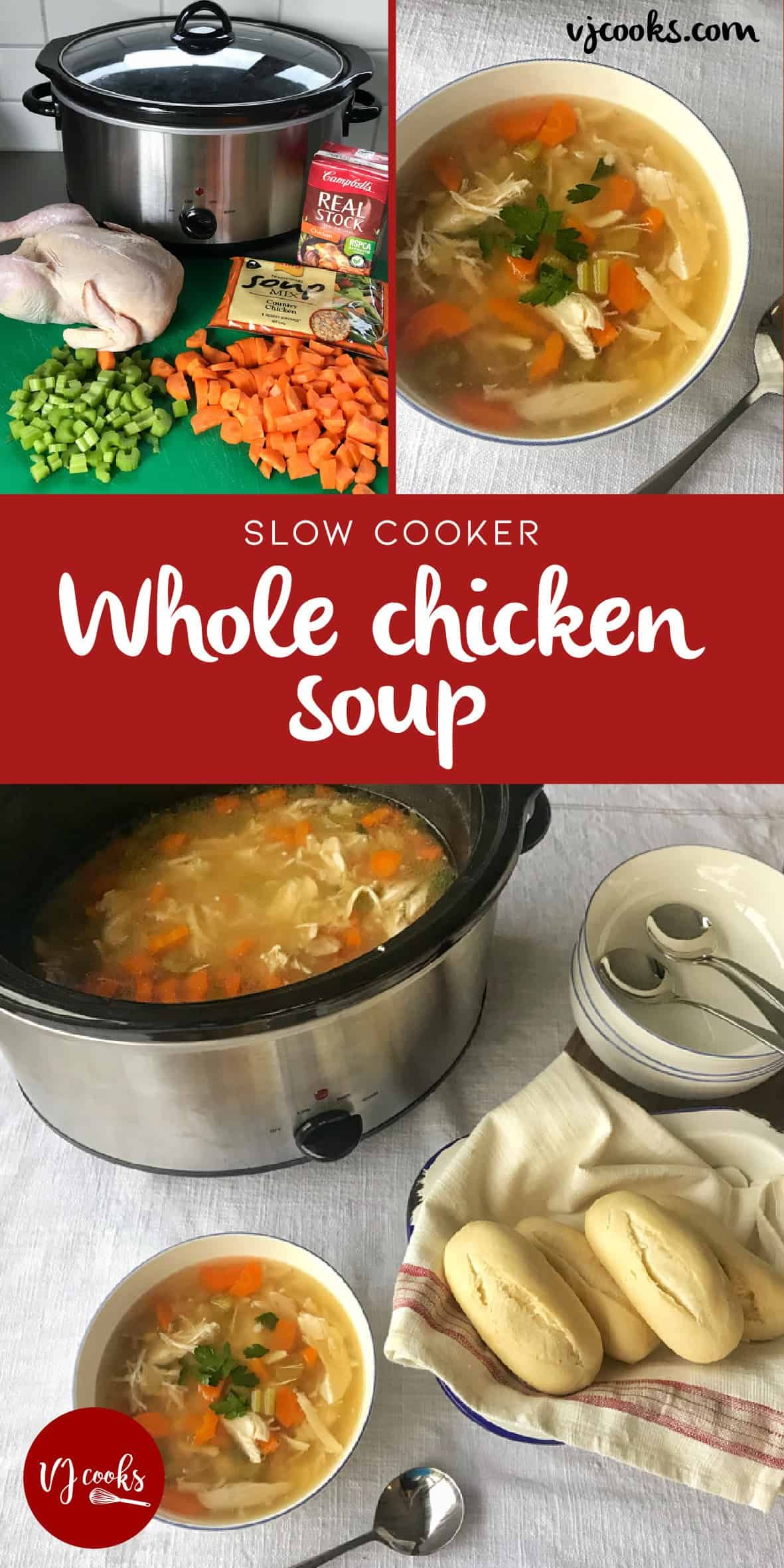 Easy Slow Cooker Whole Chicken Soup By Vj Cooks Recipe Chicken Soup Slow Cooker Whole Chicken Soup Slow Cooked Meals