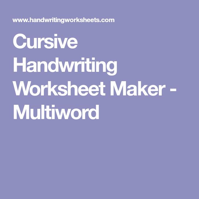 Cursive Handwriting Worksheet Maker Multiword School Writing