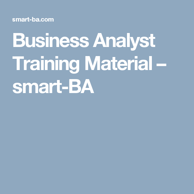 Business Analyst Training Material – Smart-BA