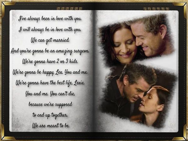 Words from Grey's Anatomy Season 8 Finale.... heartbreaking :( (I hate that Mark and Lexie are gone but I am glad that both died because one without the other would have been too hard)