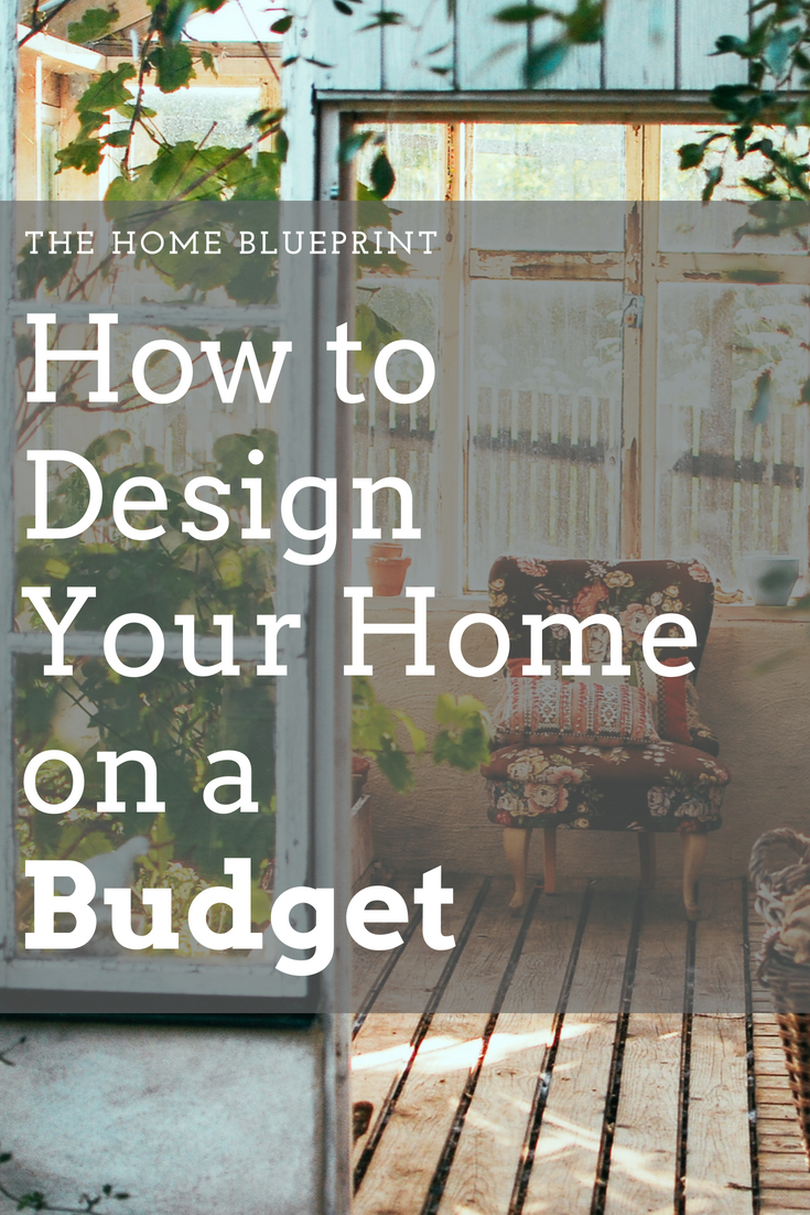How to Design Your Home on a Budget | Pinterest