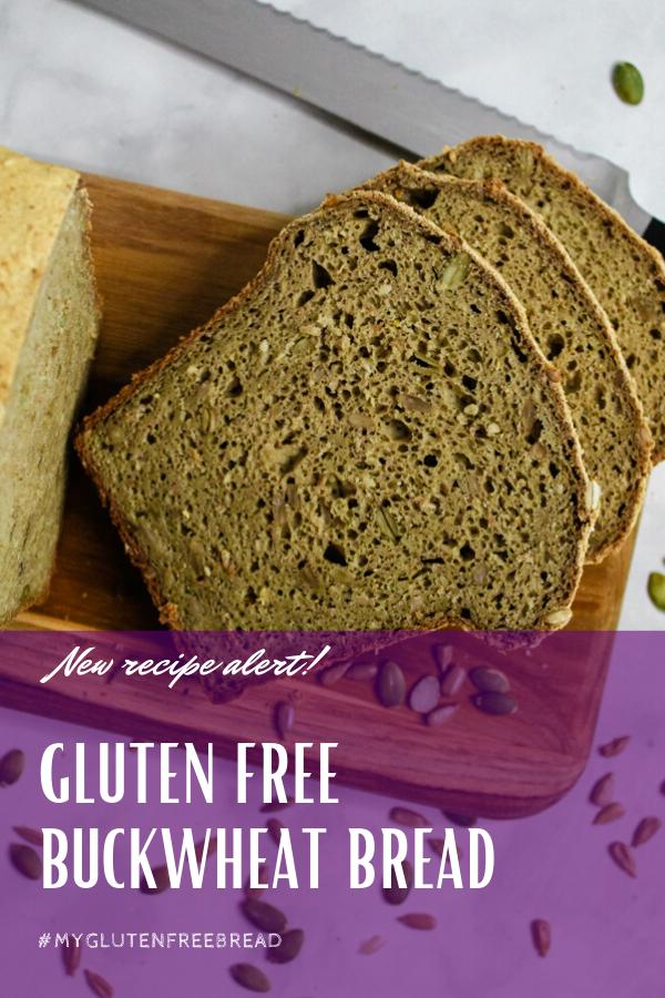 Gluten Free Buckwheat Bread Recipe In 2020 Buckwheat Bread Gluten Free Buckwheat Bread Gluten Free Pumpkin Recipes