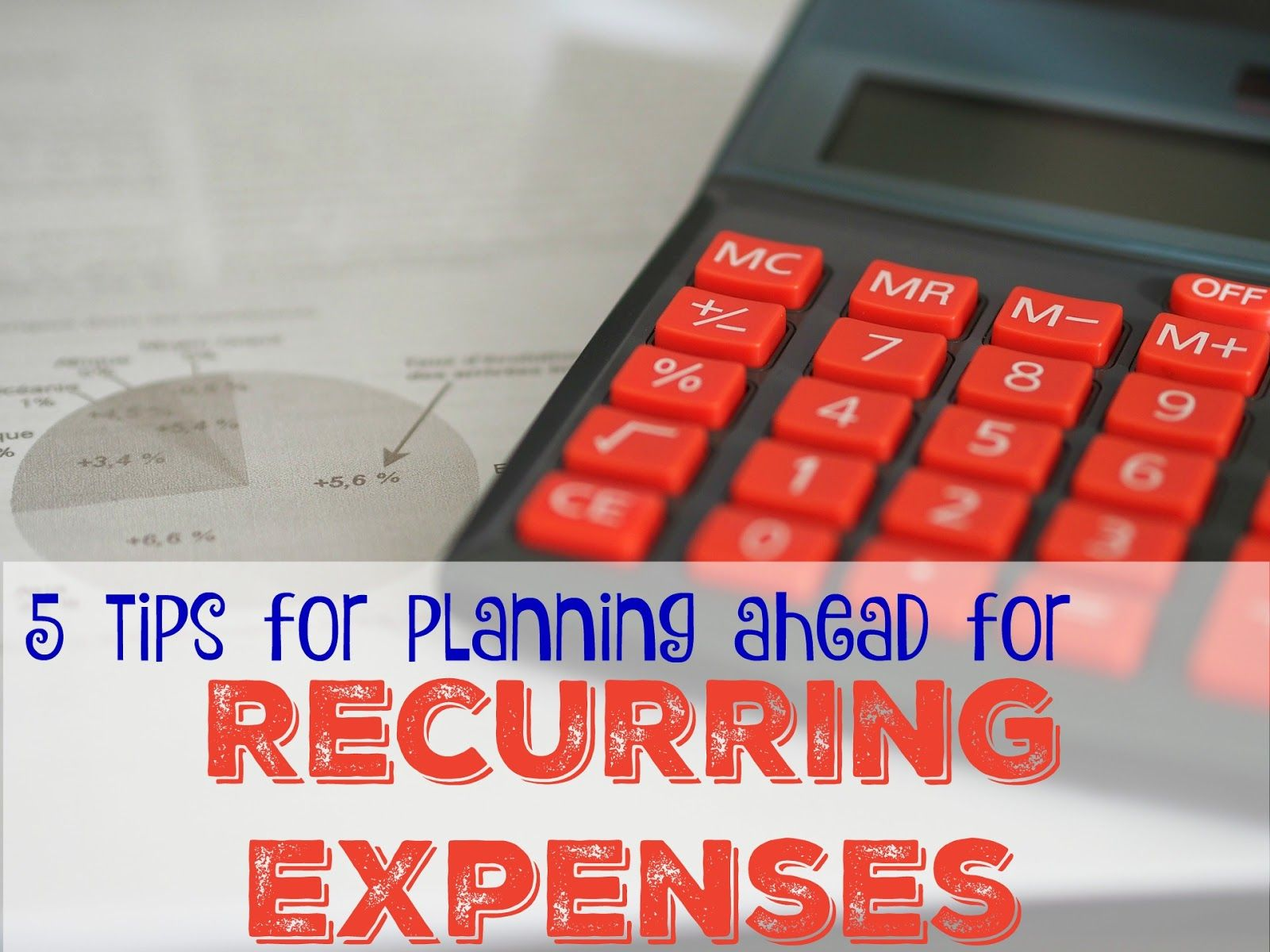 Tips for planning ahead for recurring expenses. How to