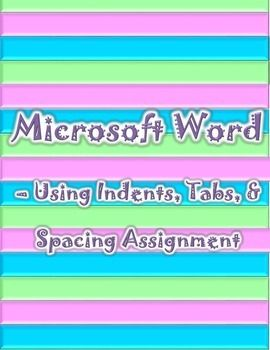microsoft word using indents spacing tabs lesson plans by