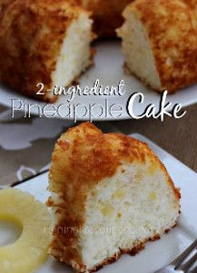 2 Ingredient Pineapple Cake Cake Recipes Pineapple Cake