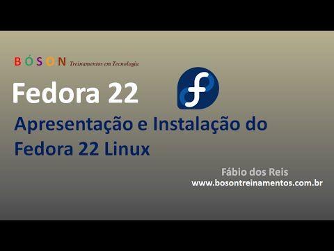 #Fedora 22 Linux - Instalação do Sistema Operacional