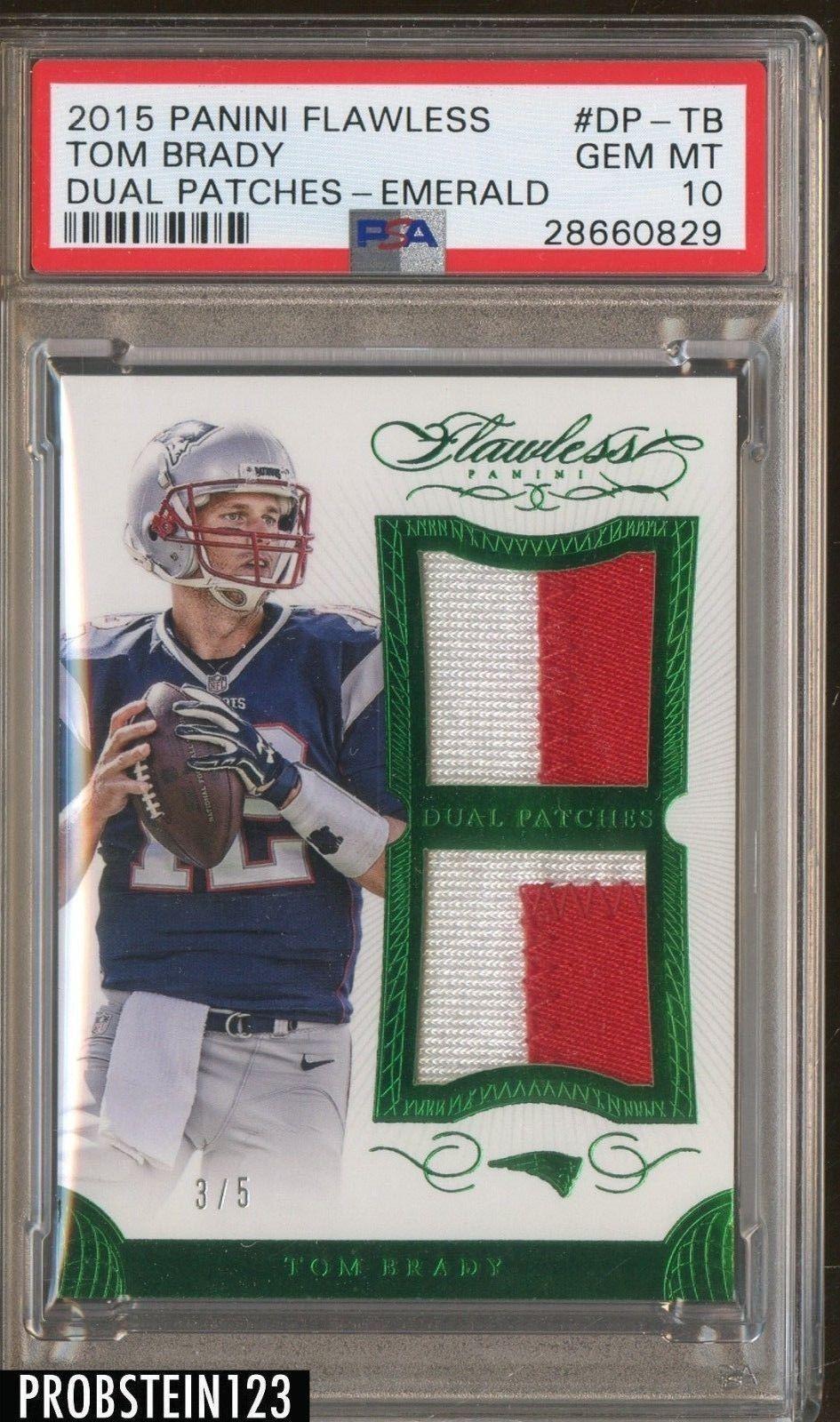 2015 Flawless Emerald Tom Brady Patriots Dual Patch 5 Psa 10 Gem