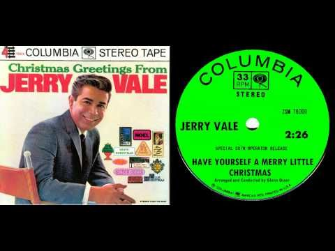 Jerry Vale - Have Yourself A Merry Little Christmas - YouTube | Z music, Merry little christmas ...