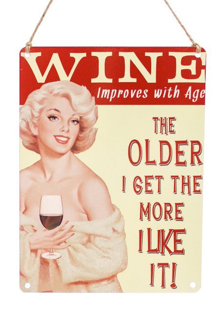 Wine Improves With Age, Metallikyltti